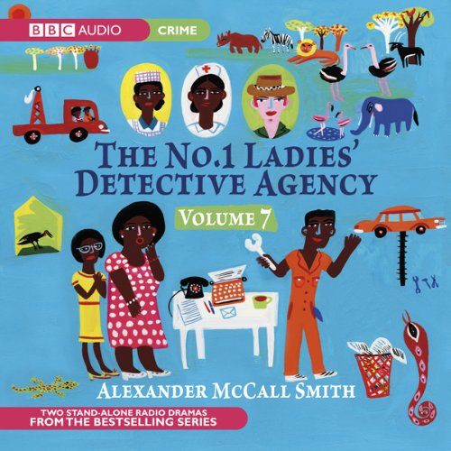 The No. 1 Ladies' Detective Agency 7 (Dramatised) cover art