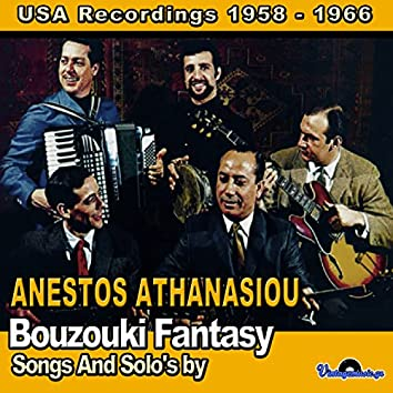 Bouzouki Fantasy (Songs And Solo's by) [USA Recordings 1958-1966]