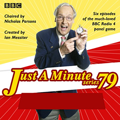 Just a Minute: Series 79     BBC Radio 4 Comedy Panel Game              By:                                                                                                                                 BBC Radio Comedy                               Narrated by:                                                                                                                                 full cast,                                                                                        Nicholas Parsons                      Length: 3 hrs and 43 mins     12 ratings     Overall 4.9