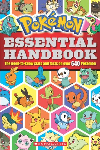 Pokemon Essential Handbook: The Need-to-Know Stats and Facts on Over 640 Pokemon