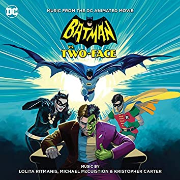 Batman vs. Two-Face (Music From The DC Animated Movie)