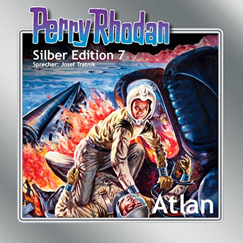 Atlan (Perry Rhodan Silber Edition 7) cover art