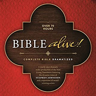 Bible Alive!                   By:                                                                                                                                 Tyndale House Publishers                               Narrated by:                                                                                                                                 Stephen Johnston                      Length: 72 hrs and 29 mins     Not rated yet     Overall 0.0