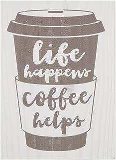 P. Graham Dunn Life Happens Coffee Helps Whitewash 5.5 x 7.5 Solid Wood Barnhouse Block Sign