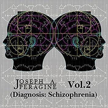 Vol.2 (Diagnosis: Schizophrenia)