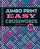 Jumbo Print Easy Crosswords #11 (Large Print Crosswords)