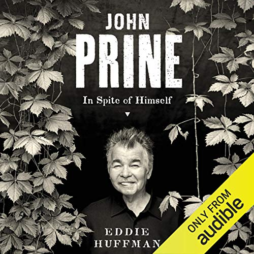 John Prine Audiobook By Eddie Huffman cover art