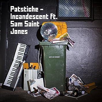 Incandescent (feat. Sam Saint Jones)