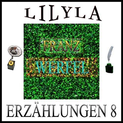 Die arge Legende vom gerissenen Galgenstrick / Par l'amour / Anläßlich eines Mauseblicks (Franz Werfel - Erzählungen 8) audiobook cover art