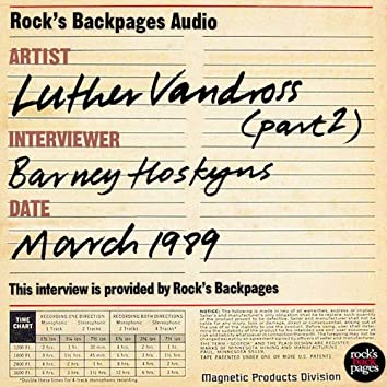 Luther Vandross Interviewed By Barney Hoskyns - Part 2