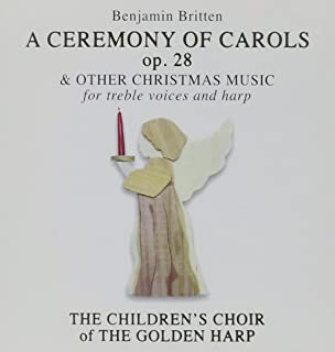 Britten: A Ceremony of Carols & Other Christmas Music