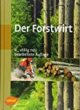 Der Forstwirt - Joachim Morat