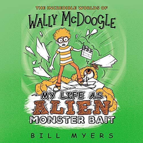 My Life as Alien Monster Bait audiobook cover art