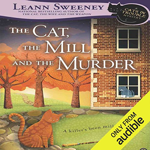 The Cat, the Mill and the Murder audiobook cover art