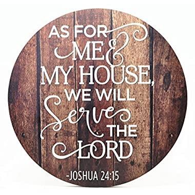 As For Me And My House We Will Serve The Lord Round Barnwood Sign 16 Inches