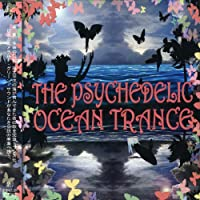 THE PSYCHEDELIC OCEA