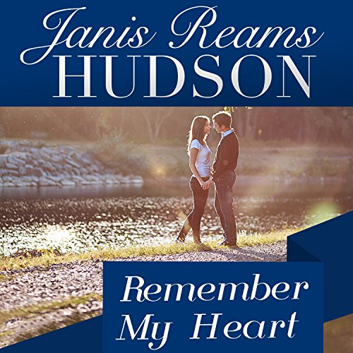 Remember My Heart audiobook cover art