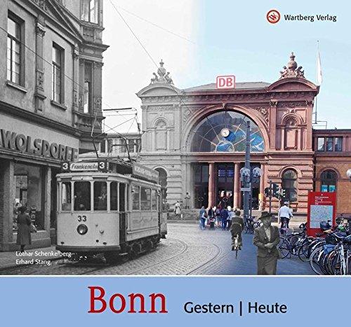 Bonn - gestern und heute