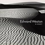 Edward Weston: A Legacy