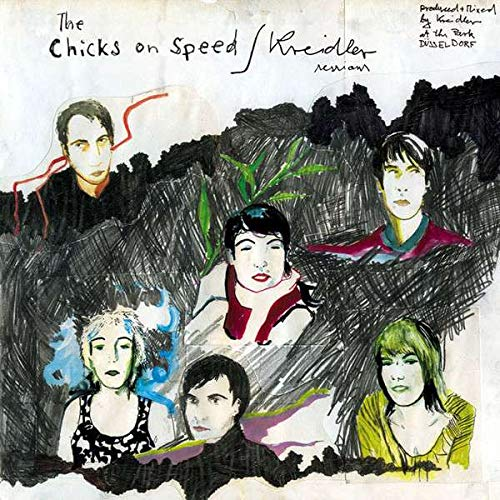 Chicks On Speed / Kreidler - The Chicks On Speed / Kreidler Sessions - Chicks On Speed Records - COSR004