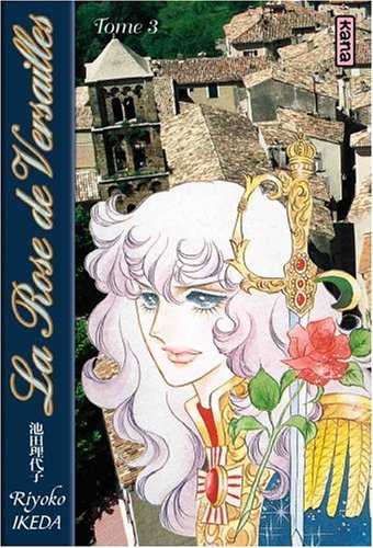 Lady Oscar : La Rose de Versailles, tome 3