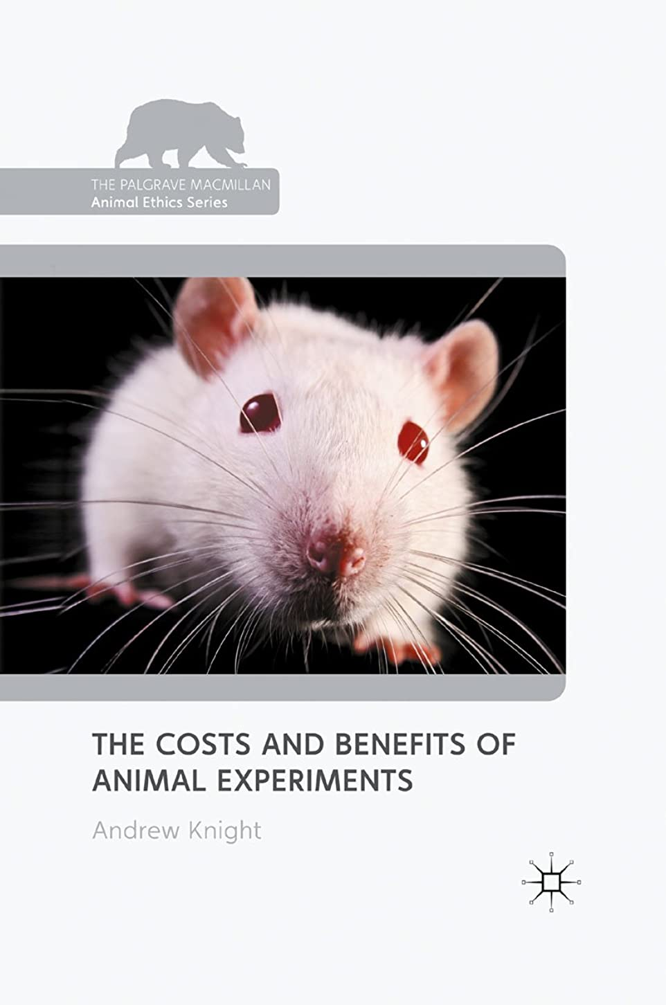 細心の連邦電極The Costs and Benefits of Animal Experiments (The Palgrave Macmillan Animal Ethics Series) (English Edition)