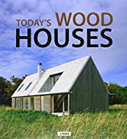 Today's Wood Houses