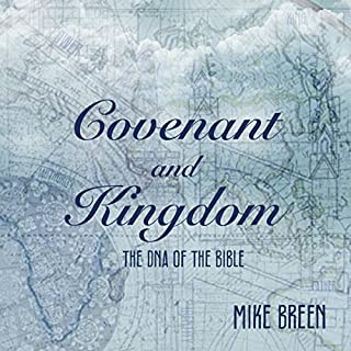 Covenant and Kingdom: The DNA of the Bible cover art