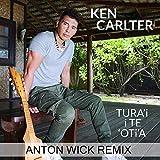 Tura'i I Te 'Oti'a (Anton Wick Remix)