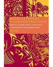 Mitos, leyendas y cuentos peruanos: 11 (Las Tres Edades/ Biblioteca de Cuentos Populares)