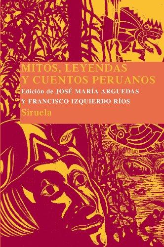 Mitos, leyendas y cuentos peruanos (Las Tres Edades/ Biblioteca de Cuentos Populares)