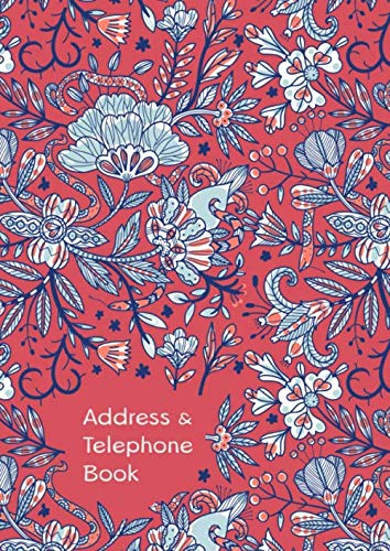 Address & Telephone Book: A4 Big Contact Notebook Organizer   A-Z Alphabetical Index   Large Print   Abstract Floral Plant Design Red