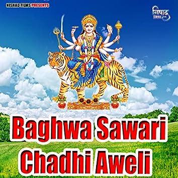 Baghwa Sawari Chadhi Aweli