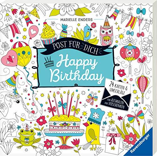 Post für dich! Happy Birthday: 24 Karten & Umschläge zum Ausmalen und Verschenken