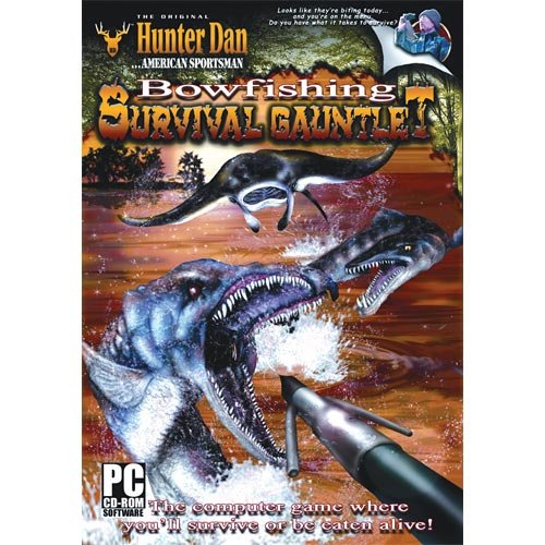 Hunter Dan ...American Sportsman: Bowfishing Survival Gauntlet (PC CD-ROM)
