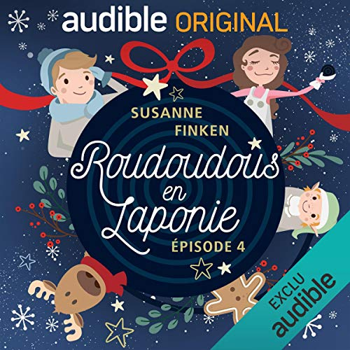 Roudoudous en Laponie 4 audiobook cover art
