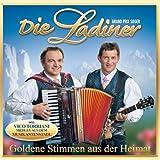 Songtexte von Die Ladiner - Goldene Stimmen aus der Heimat