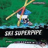 Ski Superpipe - Darice Bailer