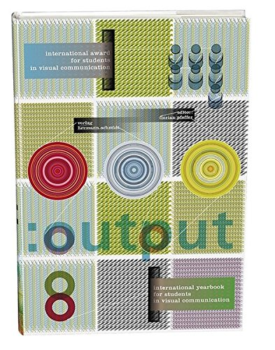 :output 08: International Yearbook and Students Award in Visual Communication 2004