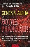 Das Gottesphänomen: Genesis Alpha (German Edition)