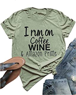 YourTops Women I Run On Coffe Wine T-Shirt