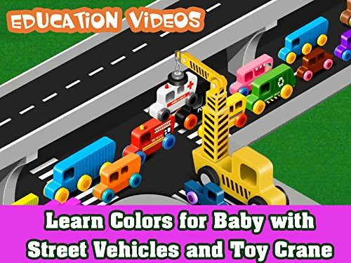 Learn Colors for Baby with Street Vehicles and Toy Crane