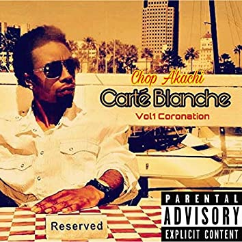 El Carte Blanche, Vol. 1 Coronation