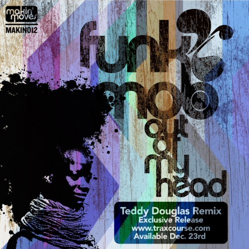 Out of My Head (Teddy Douglas Remix)