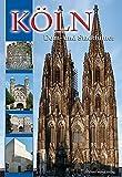 Köln Dom- und Stadtführer