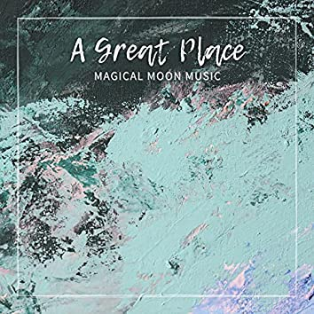 A Great Place
