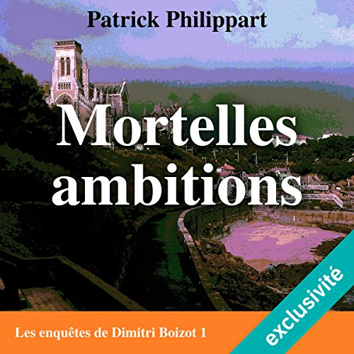Mortelles ambitions audiobook cover art