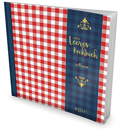 GOCKLER® Leeres Kochbuch: Ein Rezeptbuch zum Selbstgestalten/Selberschreiben
