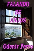 FALANDO DE ANJOS (Portuguese Edition)