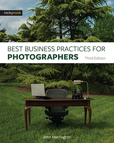 Best Business Practices for Photographers, Third Edition (English Edition)